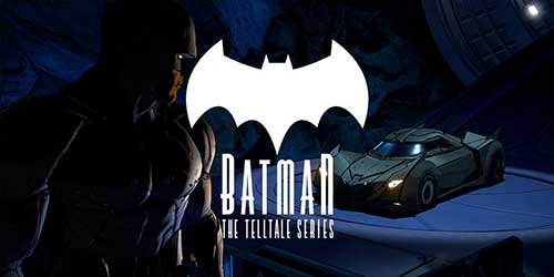 Download Batman The Telltale Series 1 63 Apk Mod Data Unlocked For Android 2021 1 63