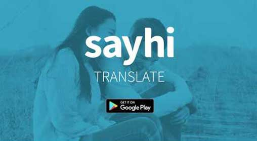 Download SayHi Translate 4 2 18 Full Apk for Android 2019 4 2 18